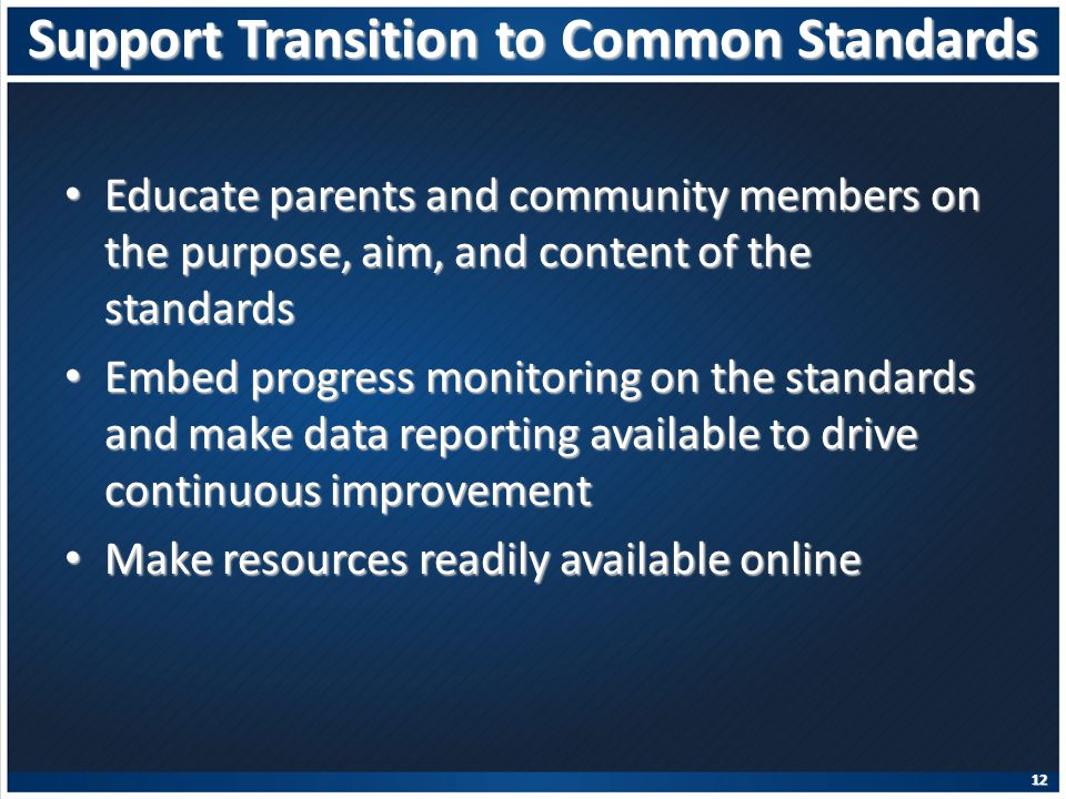 Support Transition to Common Standards