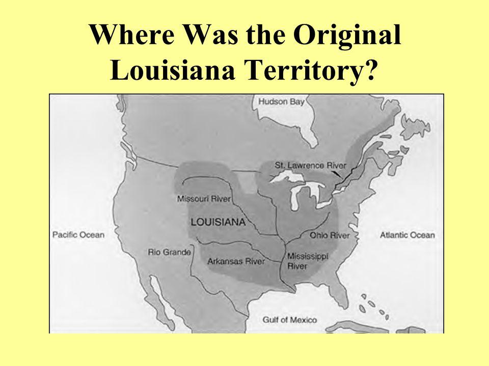 Where Was the Original Louisiana Territory