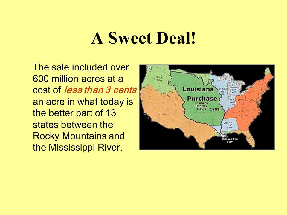 A Sweet Deal!