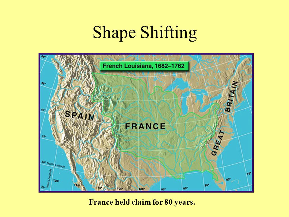 France held claim for 80 years.
