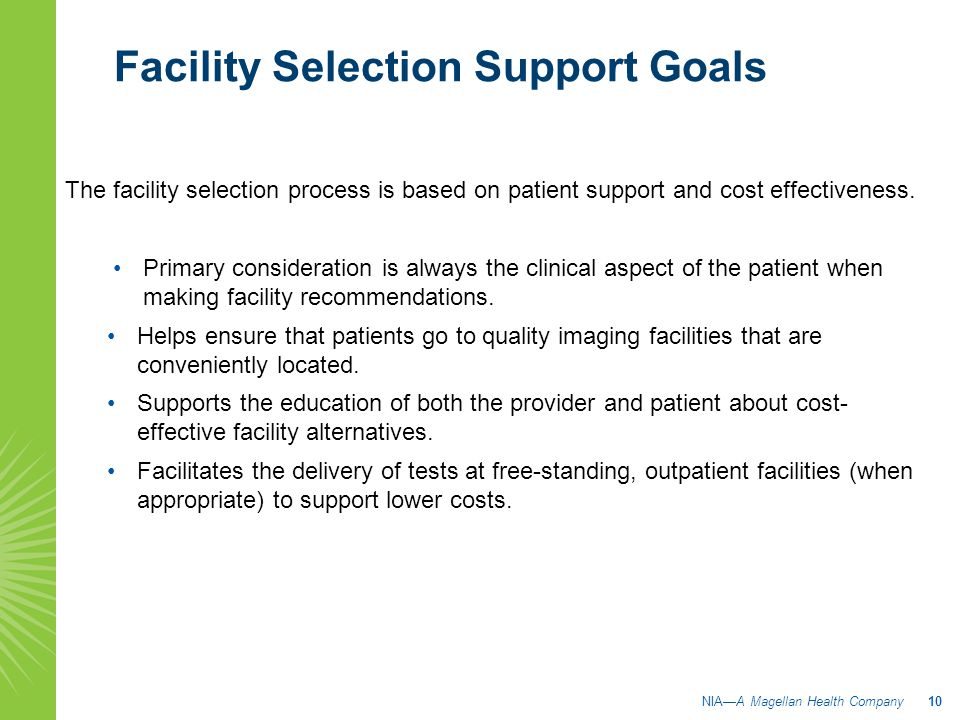 Facility Selection Support Goals