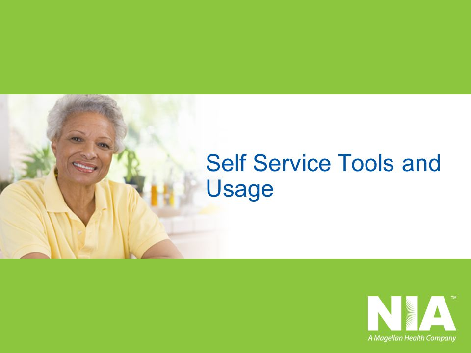 Self Service Tools and Usage