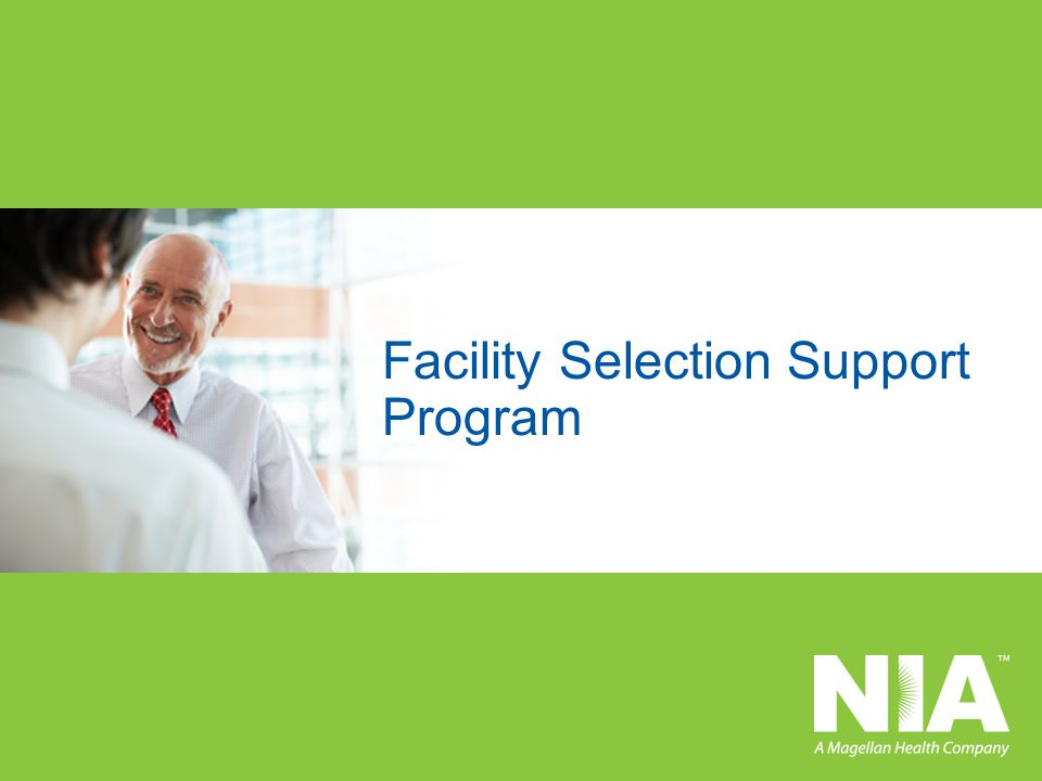 Facility Selection Support Program