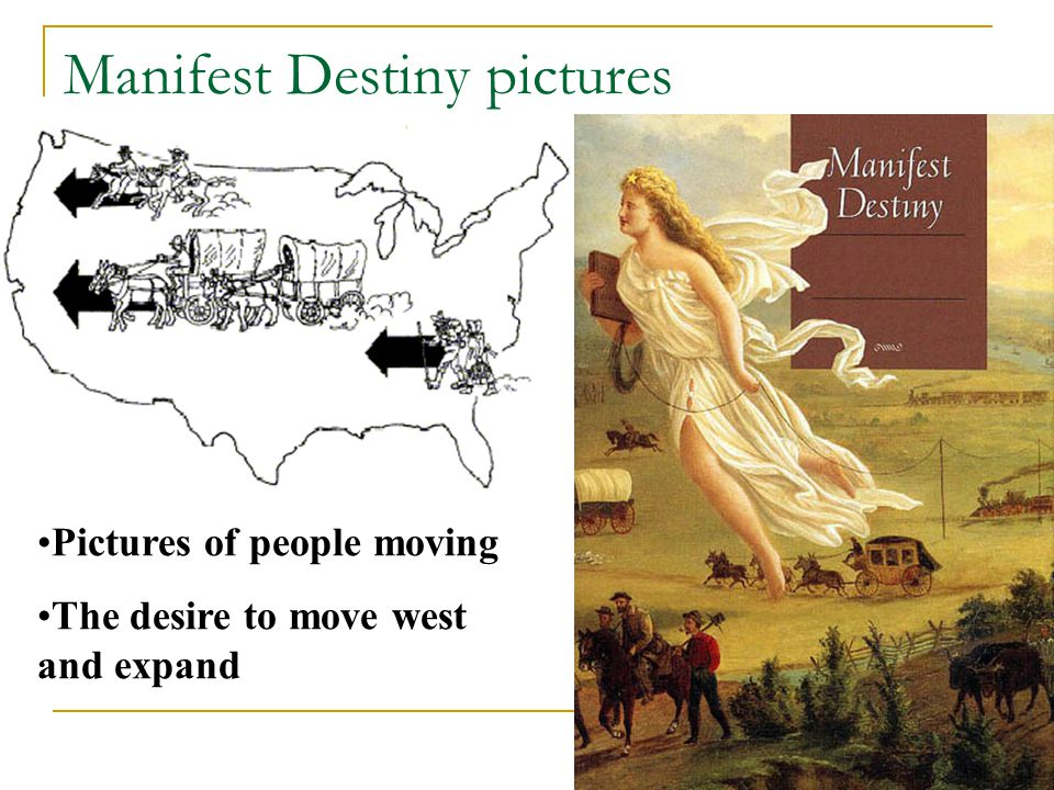 Manifest Destiny pictures