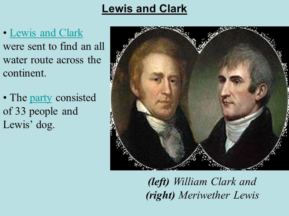 (left) William Clark and (right) Meriwether Lewis