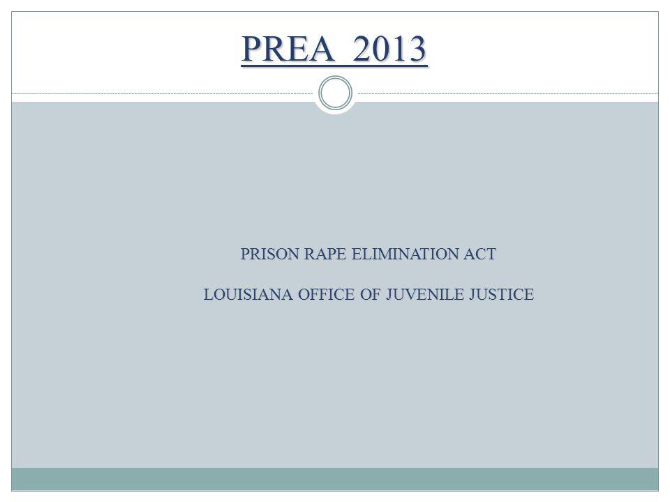 PREA 2013 PRISON RAPE ELIMINATION ACT