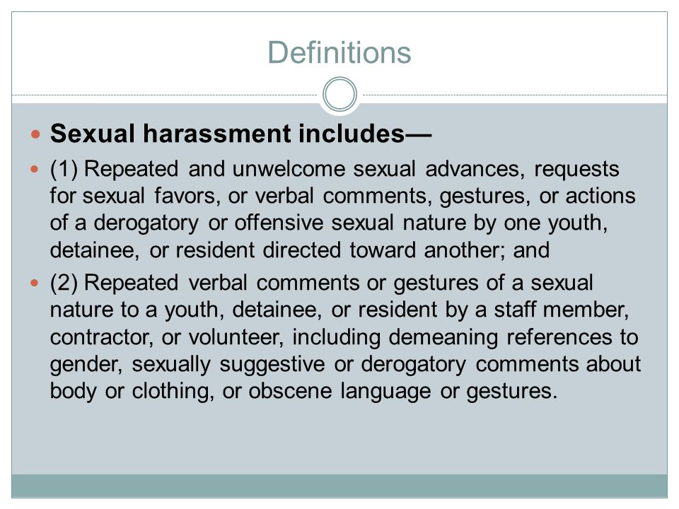 Definitions Sexual harassment includes—