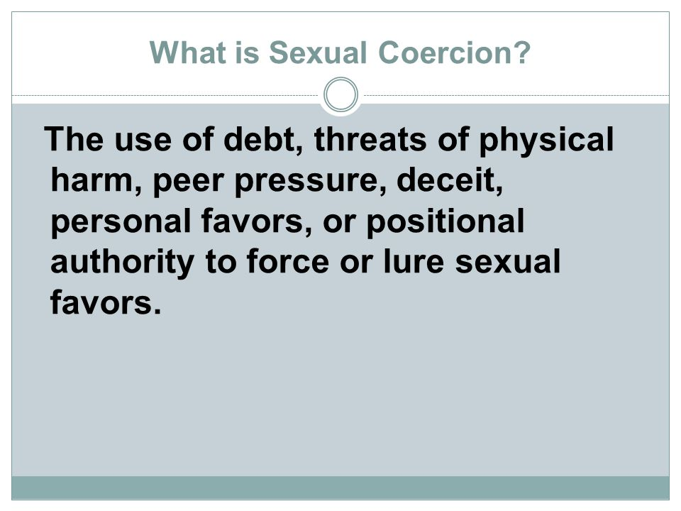 What is Sexual Coercion