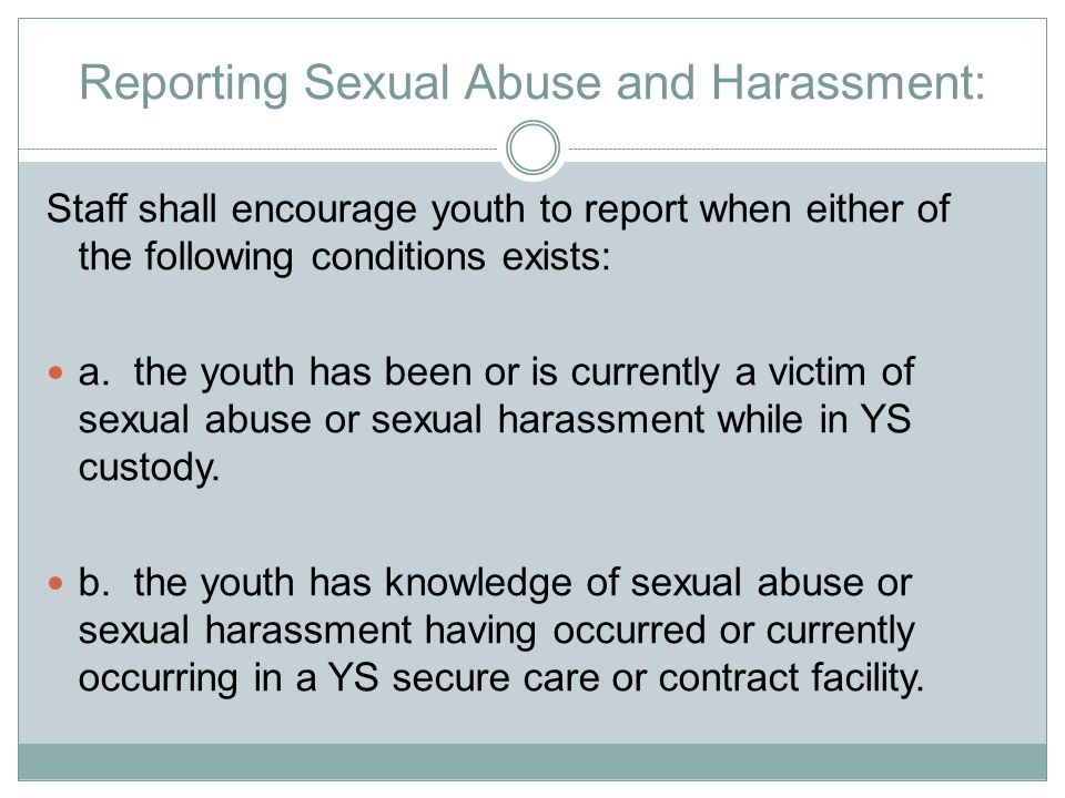 Reporting Sexual Abuse and Harassment: