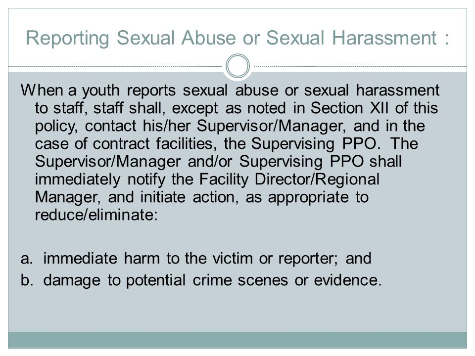 Reporting Sexual Abuse or Sexual Harassment :