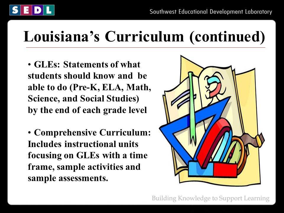 Louisiana's Curriculum (continued)