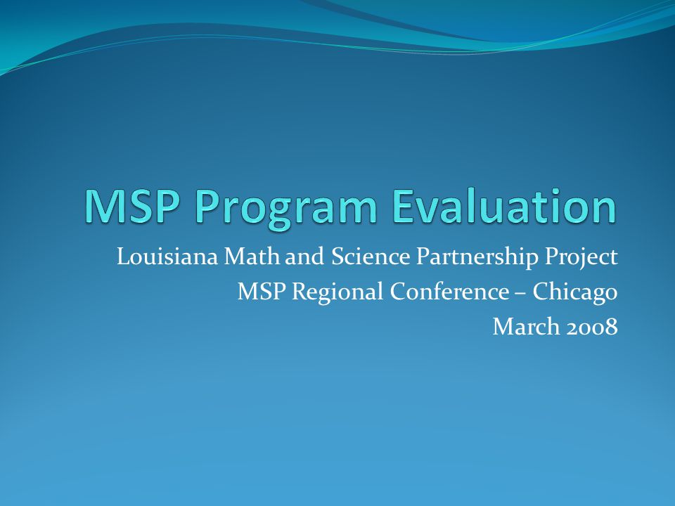 MSP Program Evaluation