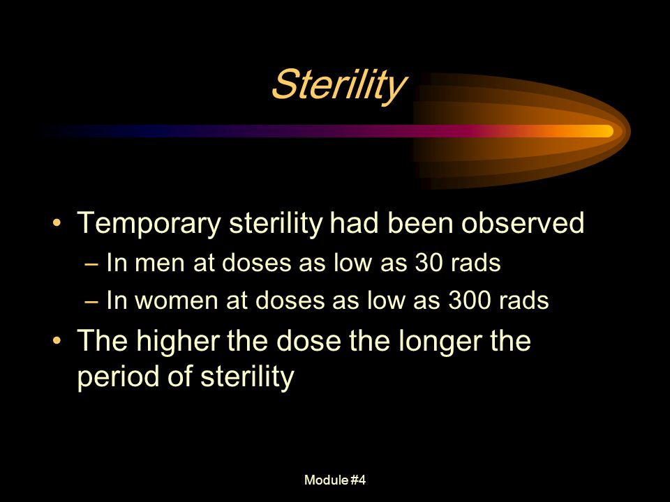 Sterility Temporary sterility had been observed
