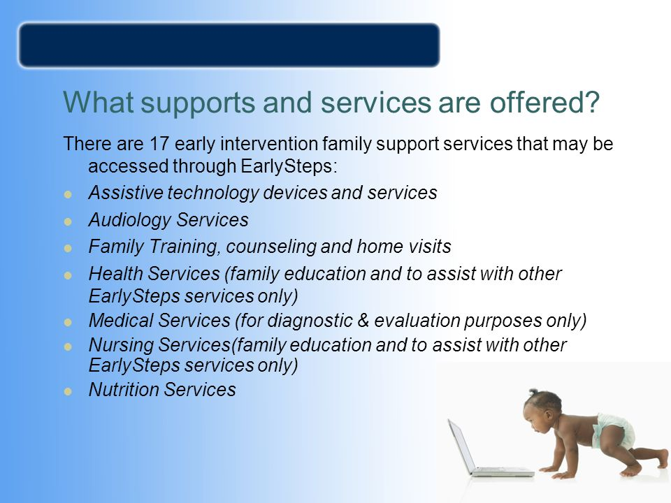 What supports and services are offered