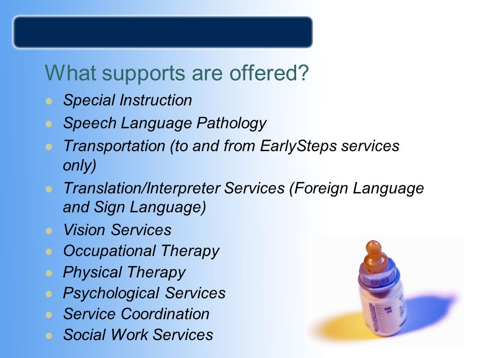 What supports are offered