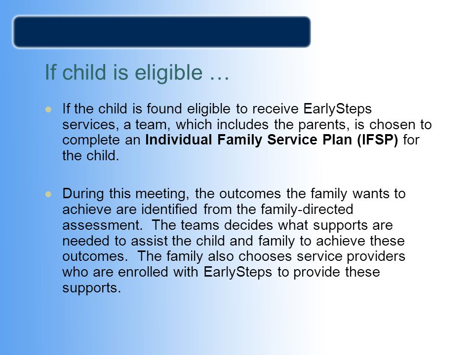 If child is eligible …