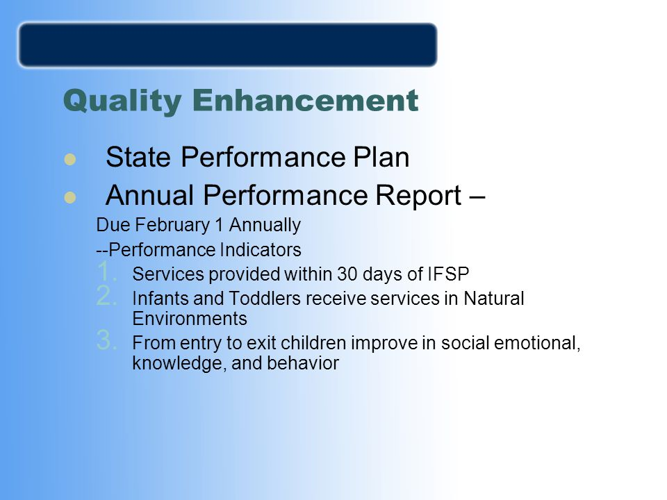 Quality Enhancement State Performance Plan Annual Performance Report –