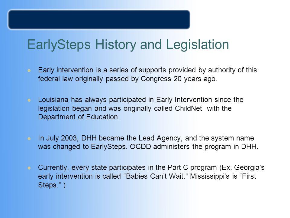 EarlySteps History and Legislation