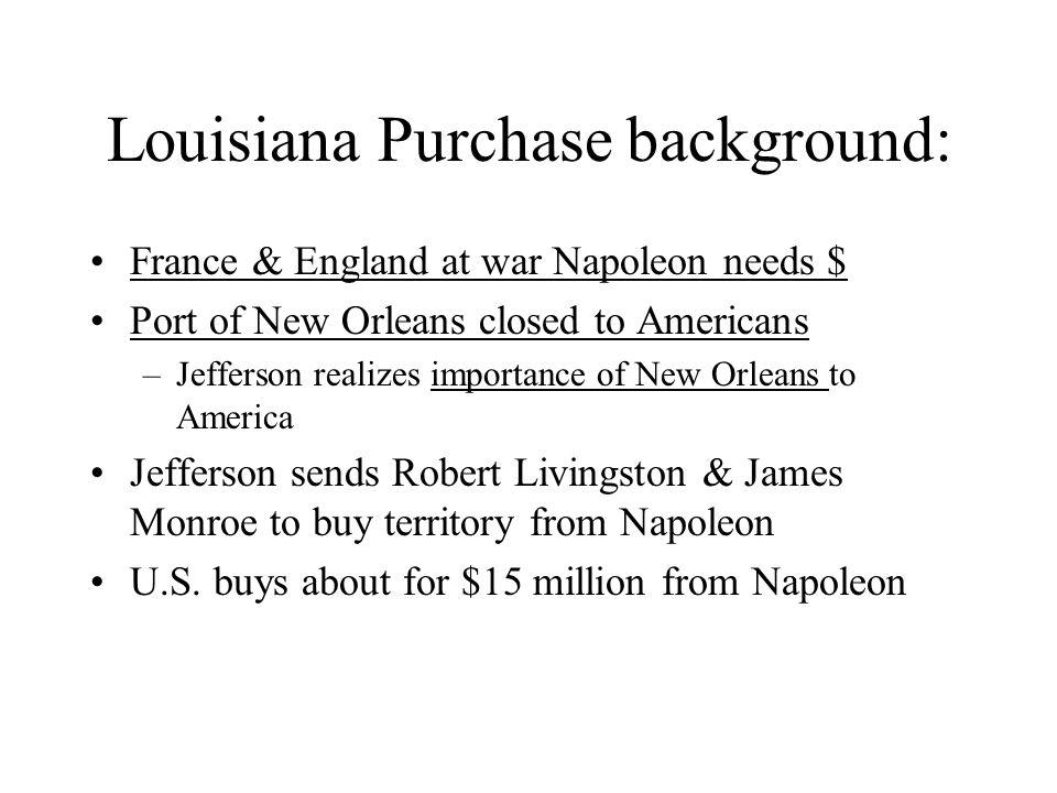 Louisiana Purchase background: