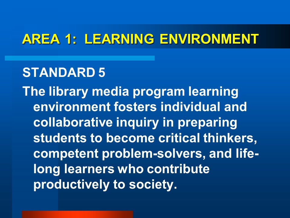 AREA 1: LEARNING ENVIRONMENT