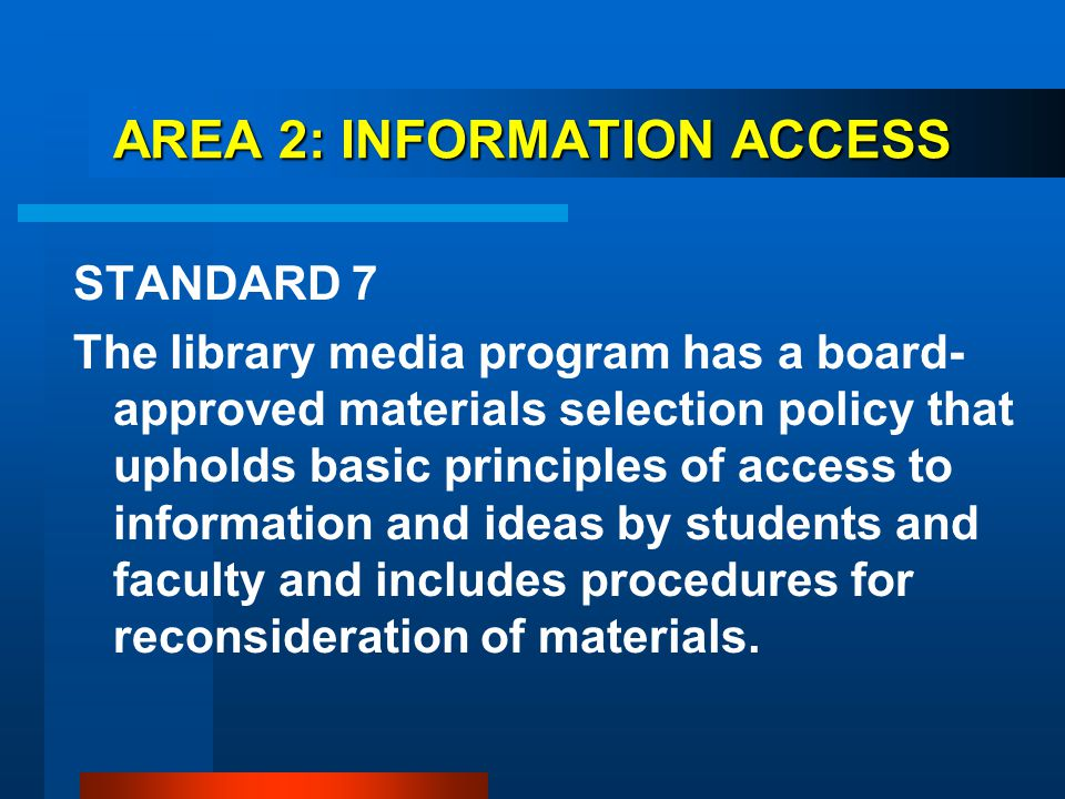 AREA 2: INFORMATION ACCESS