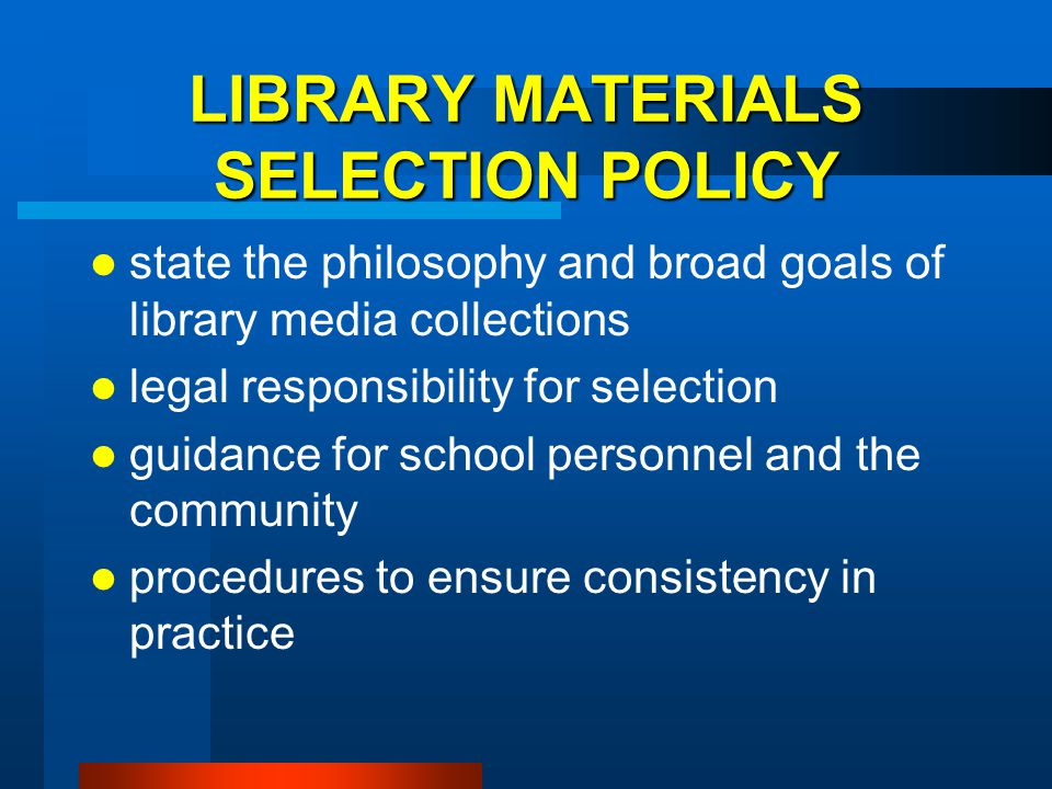 LIBRARY MATERIALS SELECTION POLICY