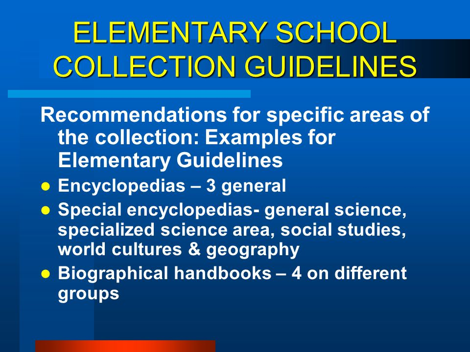 ELEMENTARY SCHOOL COLLECTION GUIDELINES