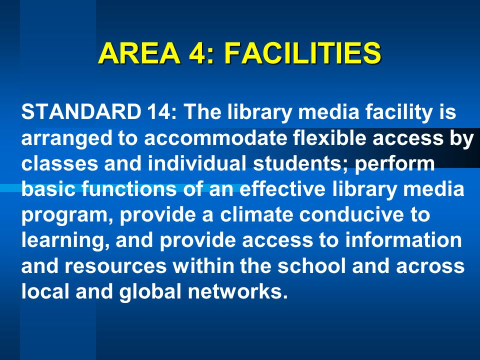 AREA 4: FACILITIES
