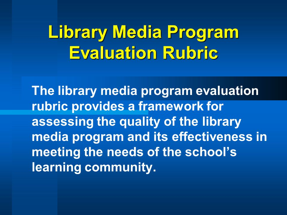 Library Media Program Evaluation Rubric