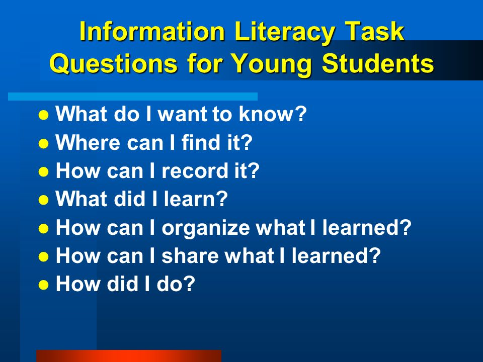 Information Literacy Task Questions for Young Students