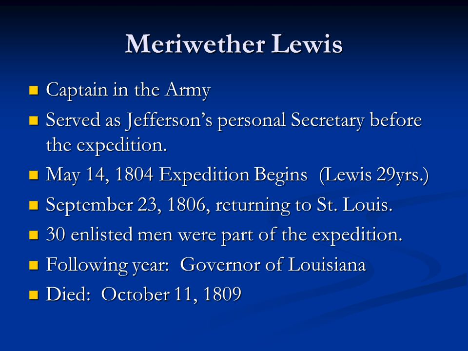 Meriwether Lewis Captain in the Army
