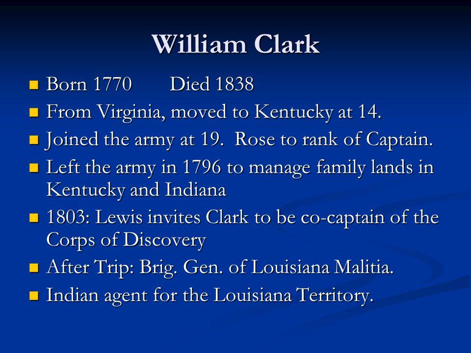 William Clark Born 1770 Died 1838