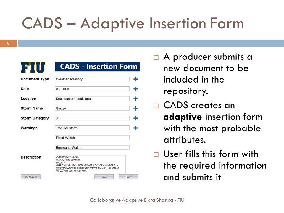 CADS – Adaptive Insertion Form