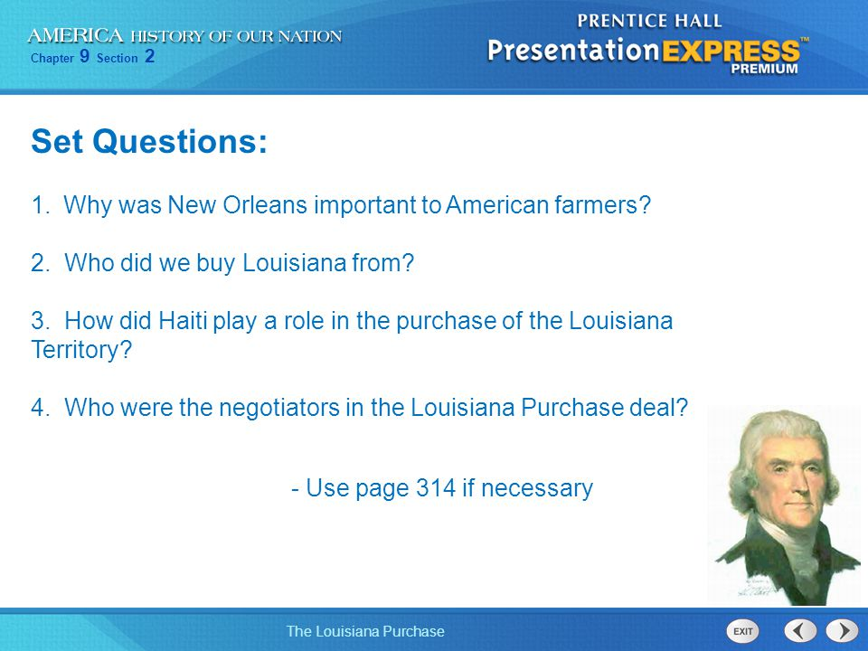 Set Questions: Why was New Orleans important to American farmers