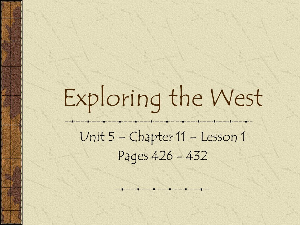 Unit 5 – Chapter 11 – Lesson 1 Pages 426 - 432