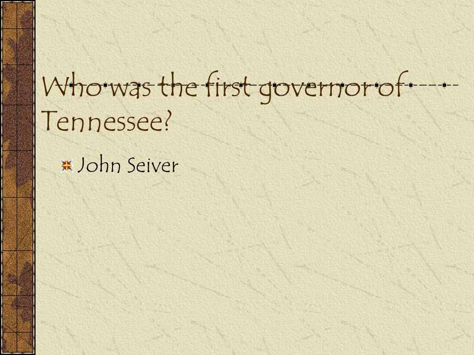 Who was the first governor of Tennessee