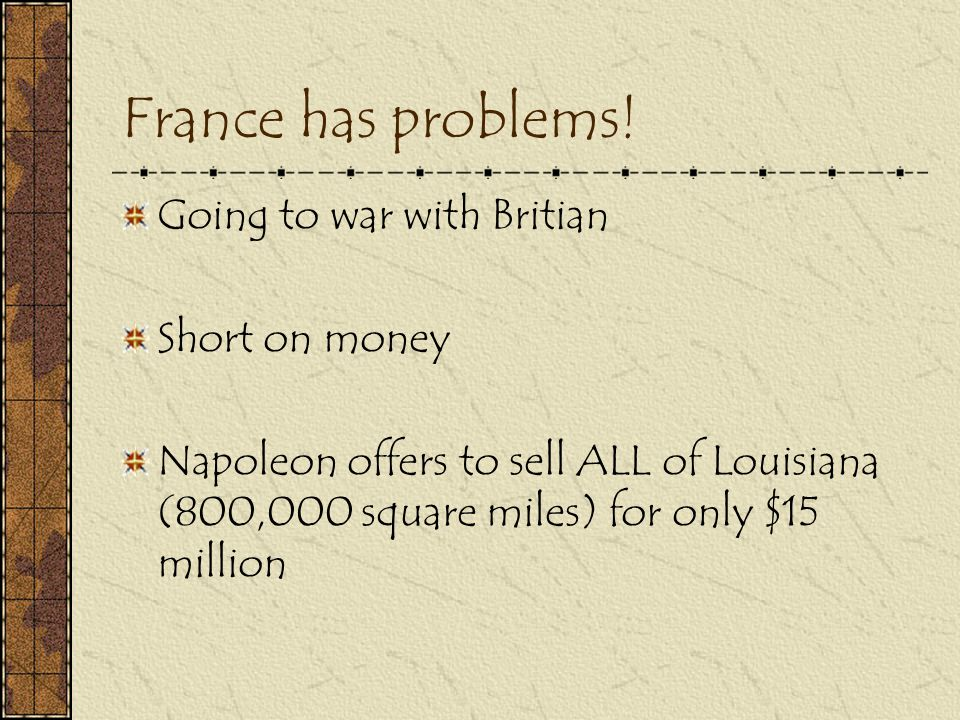 France has problems! Going to war with Britian Short on money