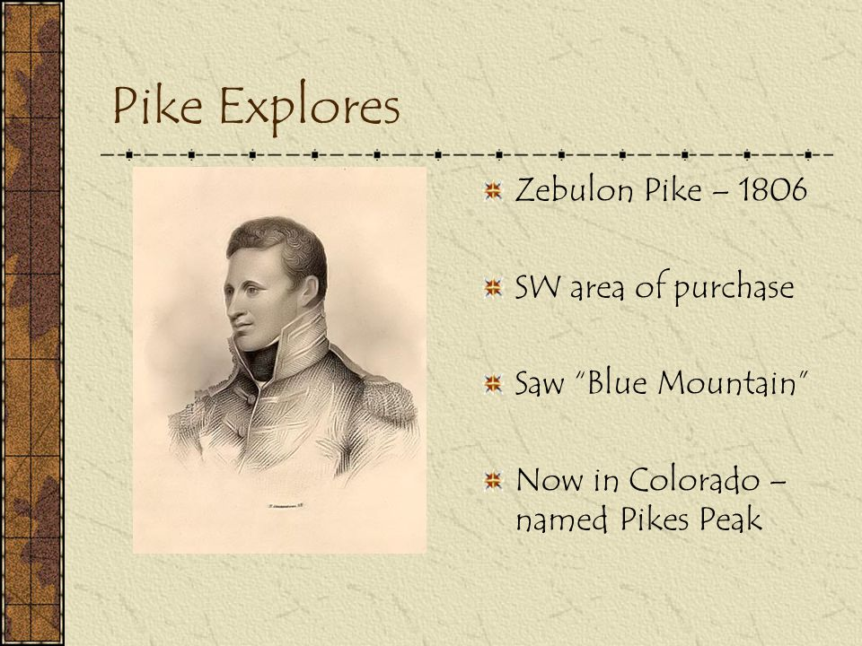 Pike Explores Zebulon Pike – 1806 SW area of purchase
