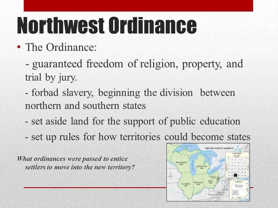 Northwest Ordinance The Ordinance: