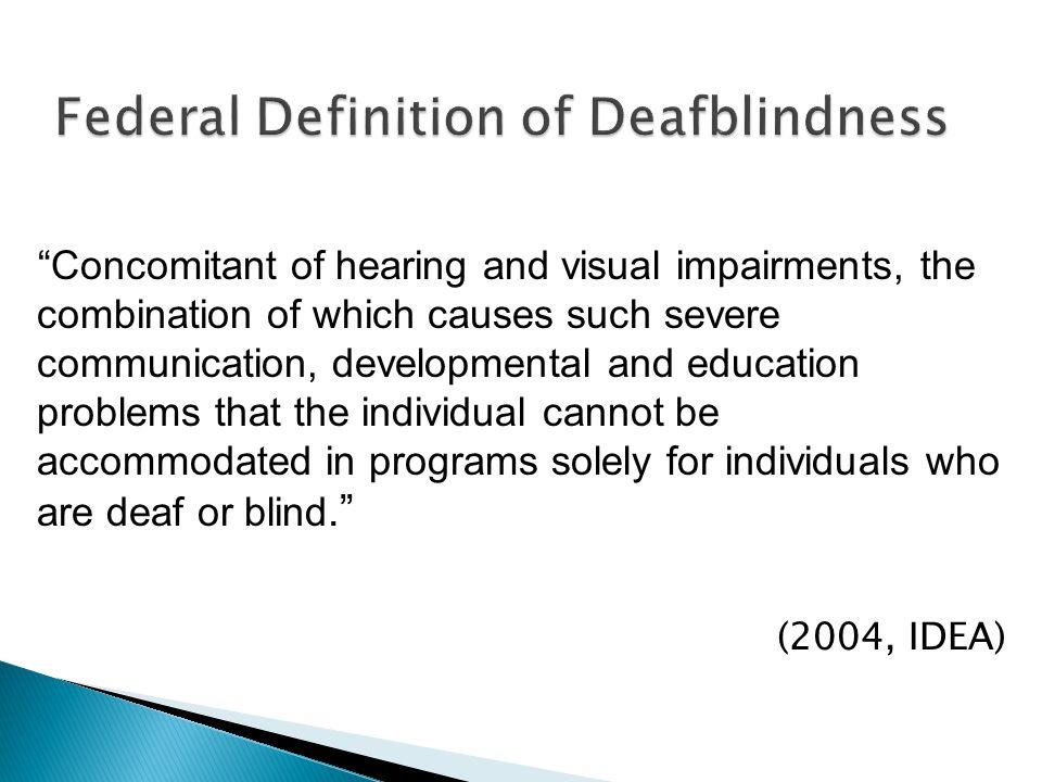 Federal Definition of Deafblindness