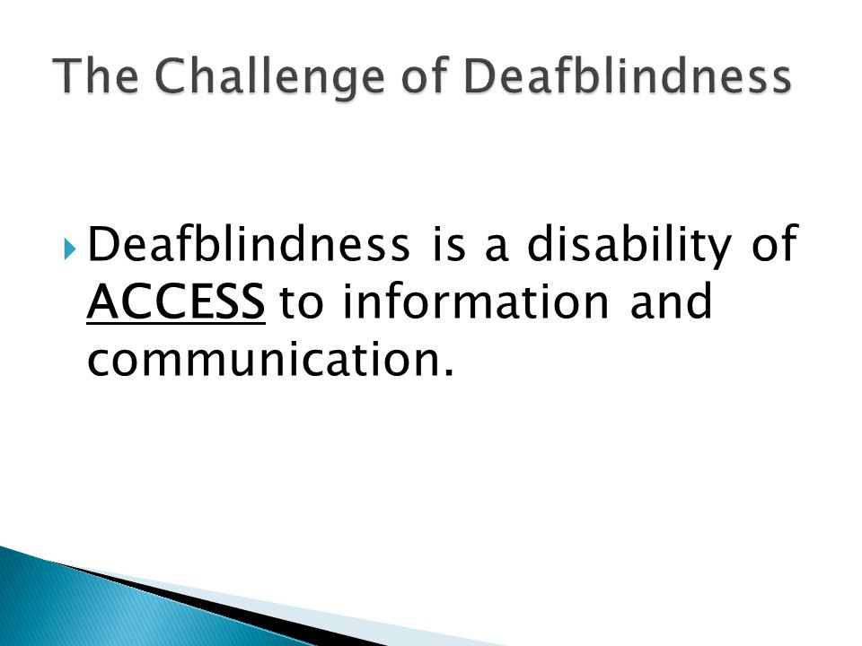 The Challenge of Deafblindness