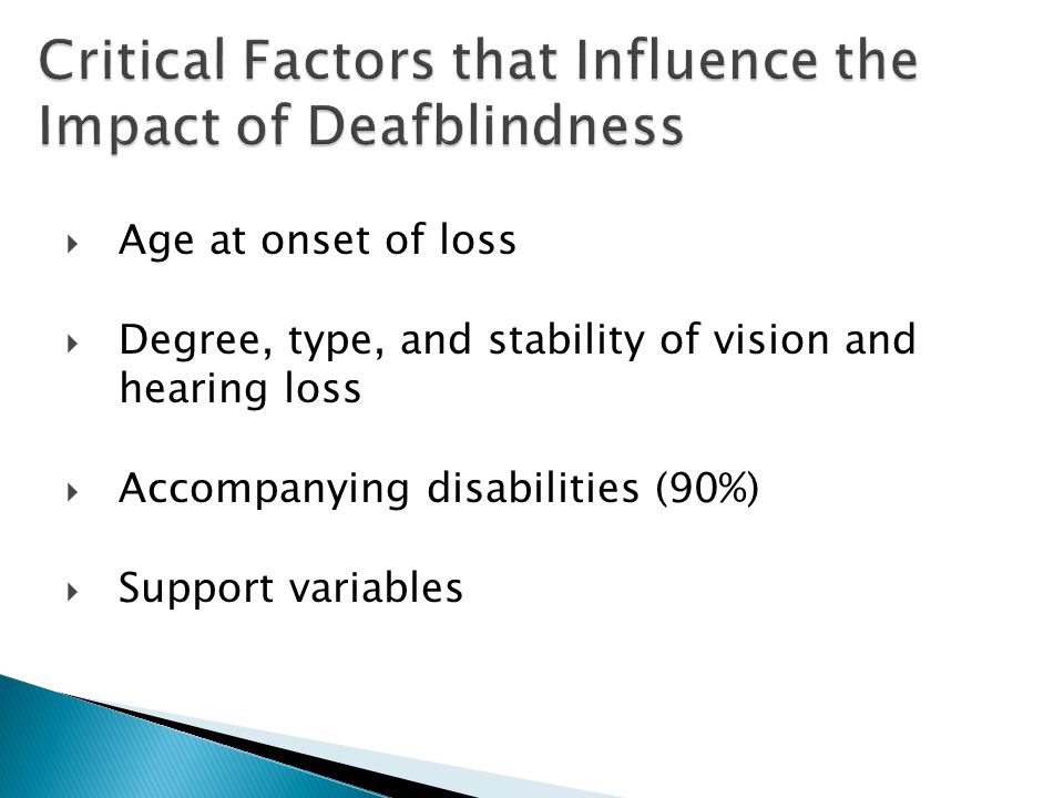 Critical Factors that Influence the Impact of Deafblindness