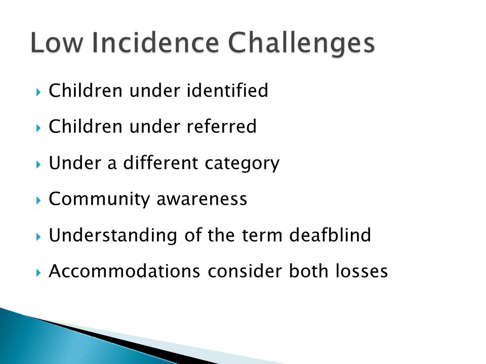 Low Incidence Challenges