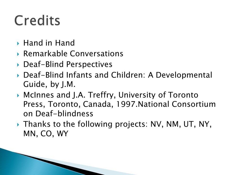 Credits Hand in Hand Remarkable Conversations Deaf-Blind Perspectives