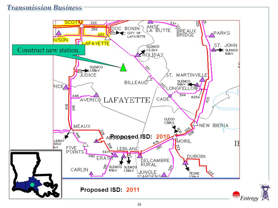 Construct new station. Proposed ISD: 2010 Proposed ISD: 2011