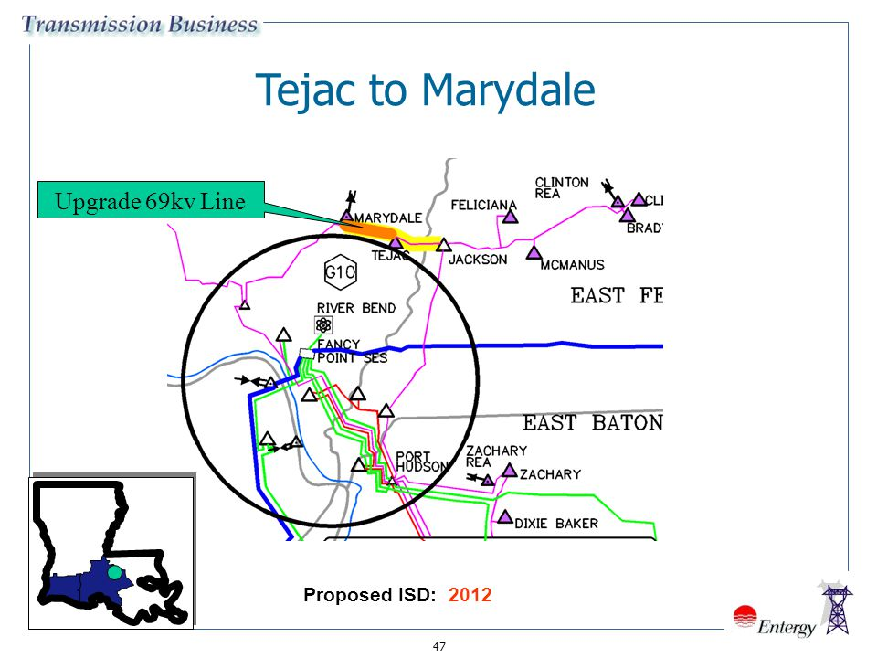 Tejac to Marydale Upgrade 69kv Line Proposed ISD: 2012