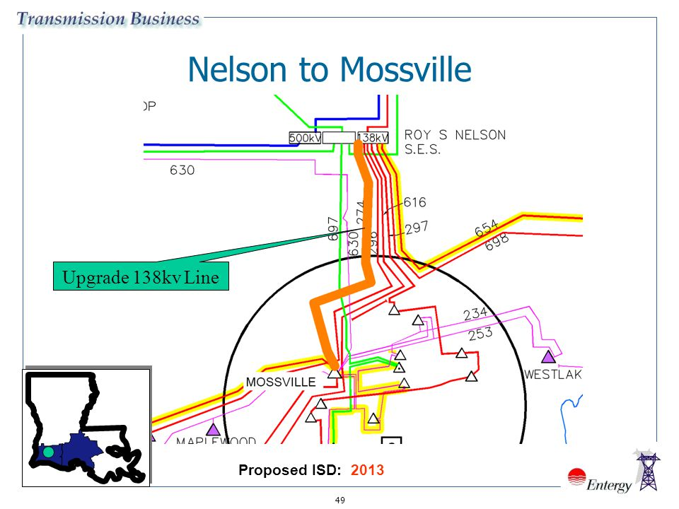 Nelson to Mossville Upgrade 138kv Line Proposed ISD: 2013