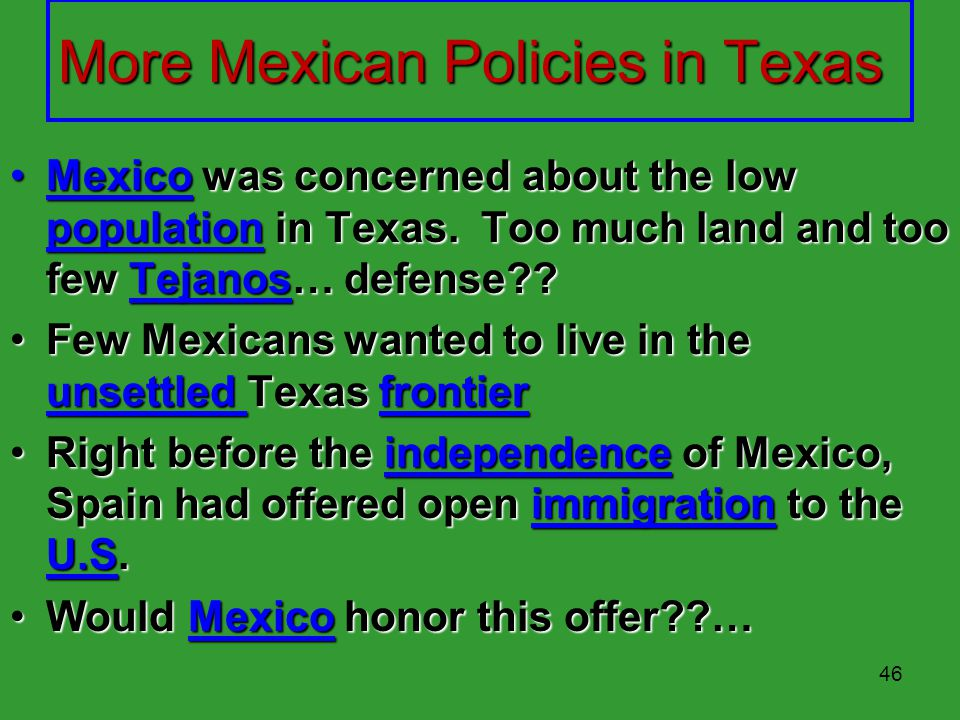 More Mexican Policies in Texas