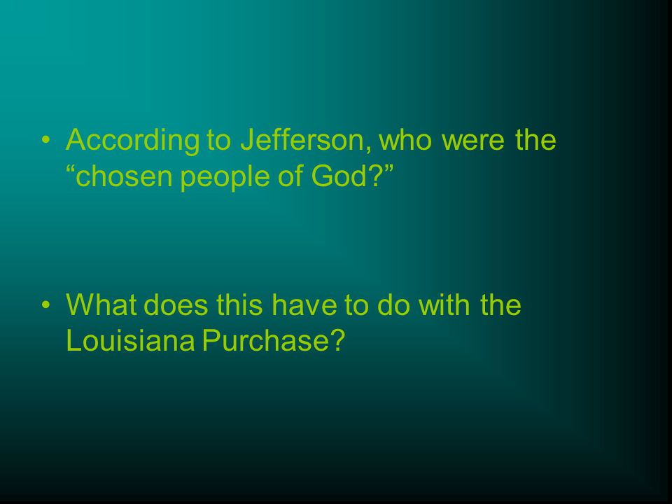 According to Jefferson, who were the chosen people of God