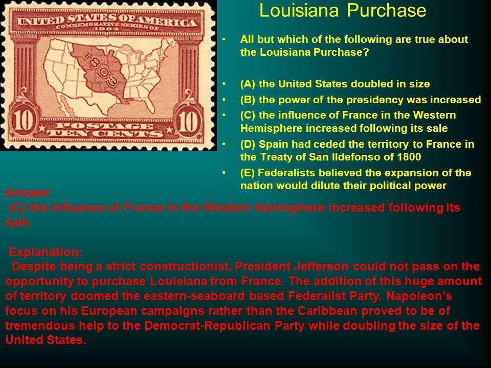 Louisiana Purchase Answer: